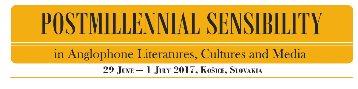 Postmillennial Sensibility in Anglophone Literatures, Cultures and Media