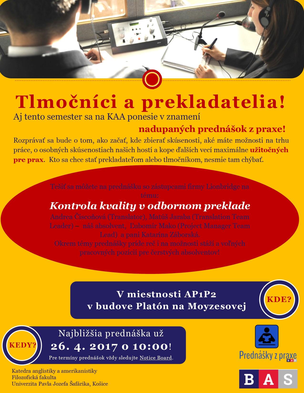 10:00 Prednáška z praxe Lionbridge: Kontrola kvality vodbornom preklade